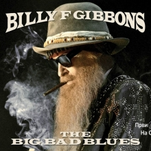 Billy F Gibbons - The Big Bad Blues (Album 2018)
