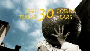 Bogat program povodom tridesetog rođendana DAH Teatra