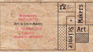 CPN organizuje Art+Science:Makerskonfereciju