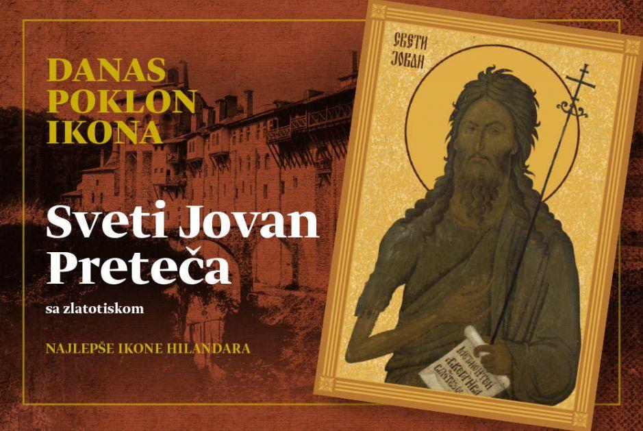 DANAS POKLON U DNEVNIM NOVINAMA KURIR! JEDNA OD NAJLEPŠIH IKONA HILANDARA: Sveti Jovan Preteča