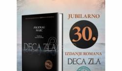 Jubilarno, trideseto izdanje romana Deca zla Miodraga Majića u tvrdom povezu