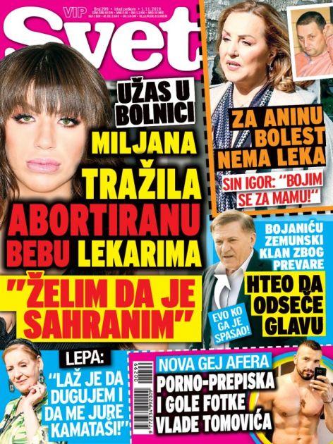 KUPITE NOVI SVET: Užas u bolnici! Miljana tražila abortiranu bebu lekarima, želi da je sahrani! OTKRIVAMO: Nova gej afera Vlade Tomovića!