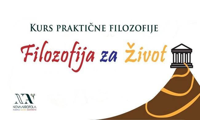 KURS PRAKTIČNE FILOZOFIJE - Filozofija za život