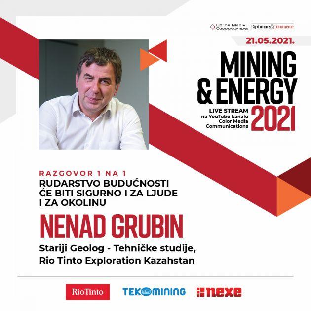 MINING & ENERGY 2021: Geolog Nenad Grubin, Rio Tinto – Budući rudnik će biti siguran za ljude i okolinu – sve strane će imati koristi od njega ili ga neće biti