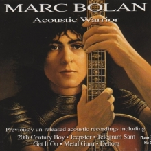 Marc Bolan - Acoustic Warrior (Album 1996)