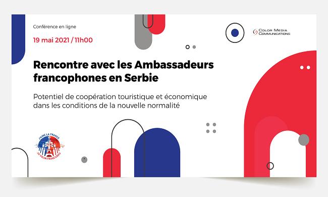Onlajn konferencija: Susret ambasadora francuskog govornog područja u Srbiji