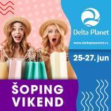 Velika sniženja do 60% - Delta planet šoping vikend 25. - 27. jun