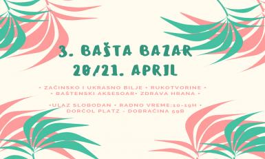 Bašta Bazar u Dorćol Placu 20. i 21. aprila