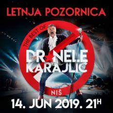 DR NELE KARAJLIĆ THE BEST OF – U NIŠU