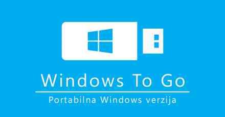 Kako koristiti Windows bez instalacije (Windows To Go)
