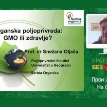 Organska proizvodnja: GMO ili zdravlje? - prof. dr Snezana Oljaca (VIDEO)